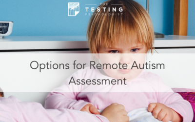 Options for Remote Autism Assessment